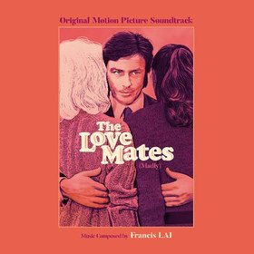 The Love Mates (By Francis Lai) Original Soundtrack