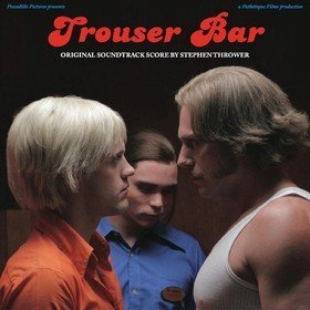 Trouser Bar Original Soundtrack