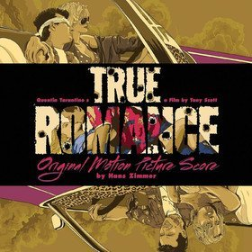 True Romance (Limited Edition) Original Soundtrack