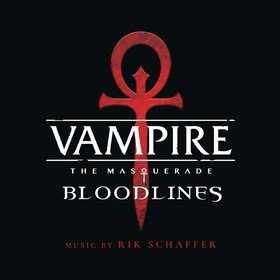 Vampire: The Masquerade - Bloodlines Original Soundtrack