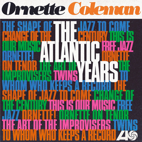 Atlantic Years (Box Set) Ornette Coleman