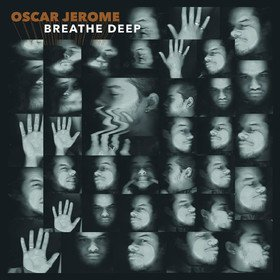 Breathe Deep Oscar Jerome