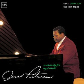 Exclusively For My Friends: The Lost Tapes Oscar Peterson
