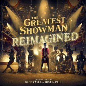 The Greatest Showman: Reimagined OST
