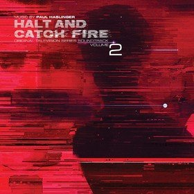 Halt And Catch Fire Vol. 2 (Limited Edition) OST