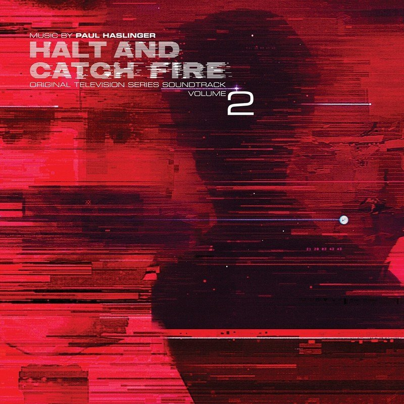 Halt And Catch Fire Vol. 2 (Limited Edition)