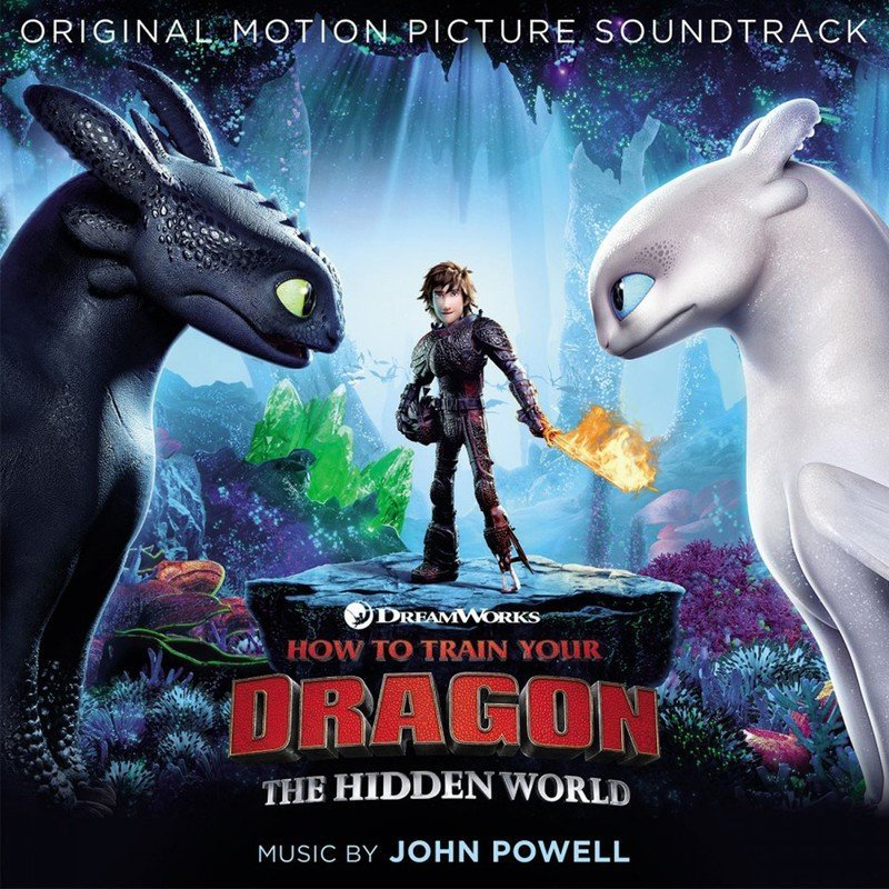 How To Train Your Dragon 3: The Hidden World (John Powell)