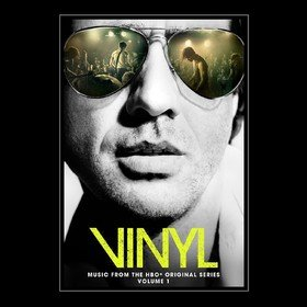 Vinyl: Music From The HBO Original Series Vol. 1 Original Soundtrack