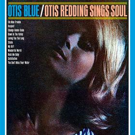 Otis Blue/Otis Redding Sings Soul Otis Redding