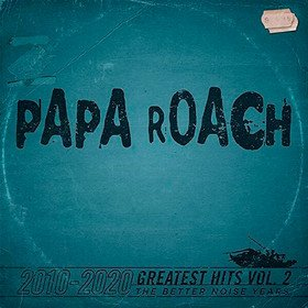 Greatest Hits Vol.2 The Better Noise Years Papa Roach