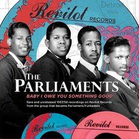 Baby I Owe You Something Good Parliaments