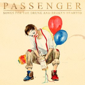 Songs For the Drunk and Broken Hearted Passenger