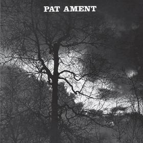 Songs Pat Ament