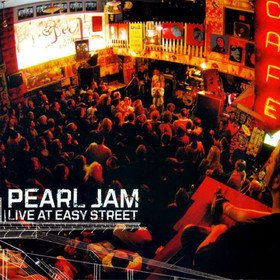 Live At Easy Street Pearl Jam