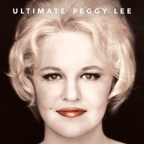 Ultimate Peggy Lee Peggy Lee