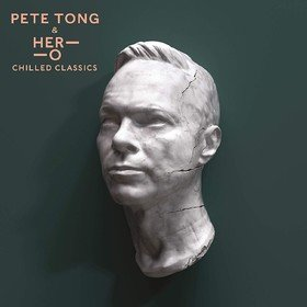 Chilled Classics Pete Tong & Jules Buckley