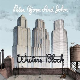 Writer's Block Peter Bjorn And John
