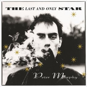 Last And Only Star Peter Murphy