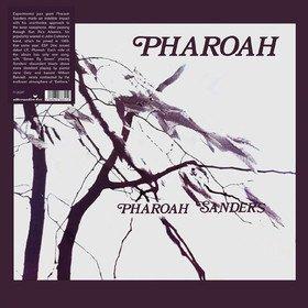 Pharoah Pharoah Sanders