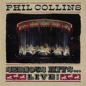 Serious Hits ... Live! Phil Collins