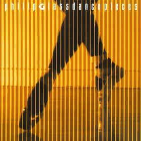 Dancepieces Philip Glass