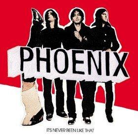 It's Never Been Like That Phoenix