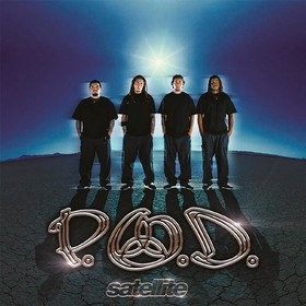 Satellite (20th Anniversary Limited Edition) P.O.D.