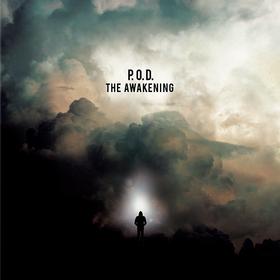 The Awakening P.O.D.