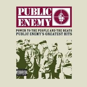 Power To The People And The Beats: Public Enemy's Greatest Hits (Limited Edition) Public Enemy