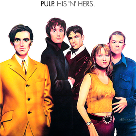His 'N' Hers (Deluxe Edition) Pulp