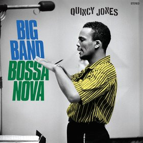 Big Band Bossa Nova Quincy Jones