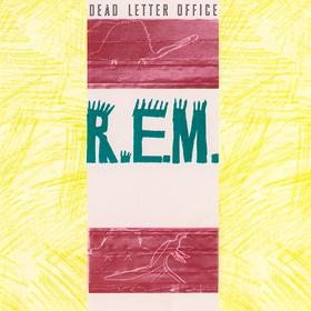 Dead Letter Office R.E.M.