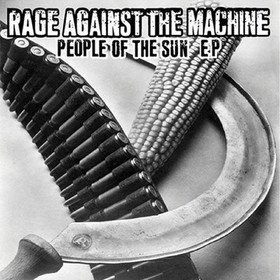 People Of The Sun Rage Against The Machine