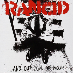 ...And Out Come The Wolves Rancid