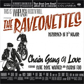 Chain Gang Of Love Raveonettes
