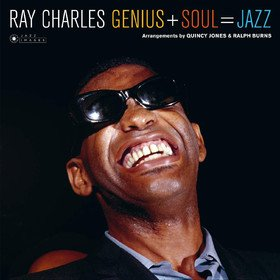 Genius + Soul = Jazz Ray Charles