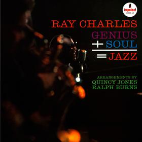 Genius + Soul = Jazz Ray Charles