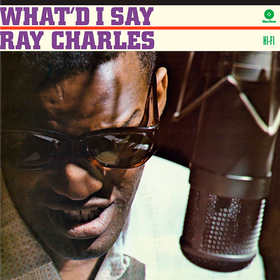 What'd I Say Ray Charles