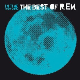 In Time: Best Of R.E.M 1988-2003 R.E.M.