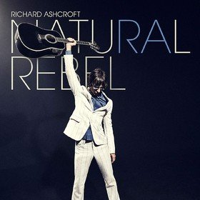Natural Rebel Richard Ashcroft