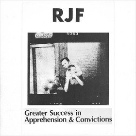 Greater Success In Apprehensions & Convictions RJF