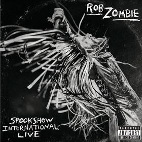 Spookshow International Live Rob Zombie