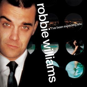 I've Been Expecting You Robbie Williams