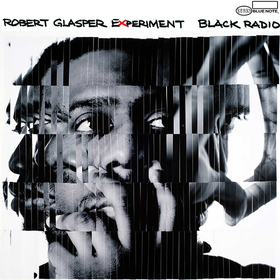 Black Radio Robert Glasper