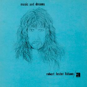 Music And Dreams Robert Lester Folsom