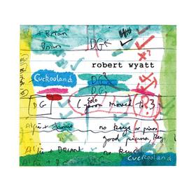 Cuckooland Robert Wyatt