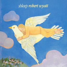 Shleep Robert Wyatt