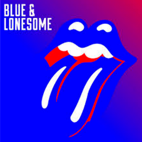 Blue & Lonesome  The Rolling Stones