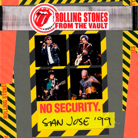 From the Vault: No Security San Jose '99 The Rolling Stones