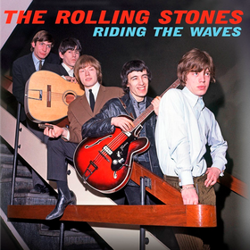 Riding the Waves (Limited Edition) The Rolling Stones